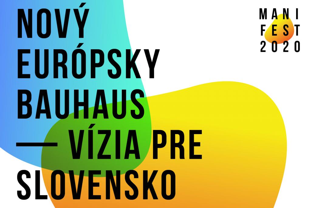 Slovensko sa zapája do prípravy Nového európskeho Bauhausu